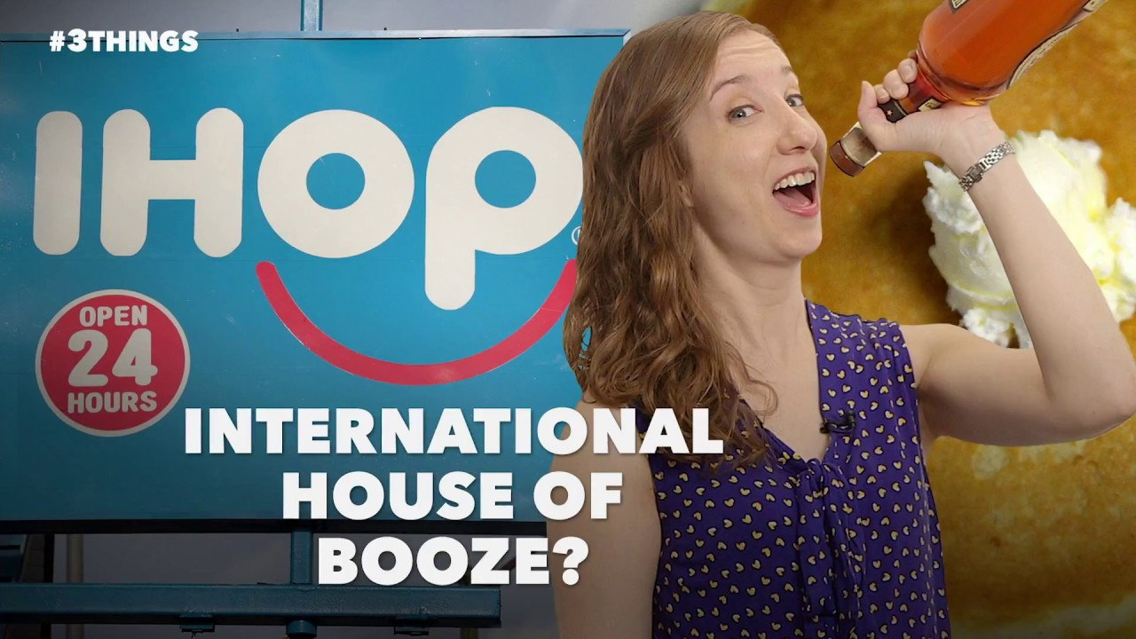An IHOP Opens a Bar! 3 Things to Know Today.