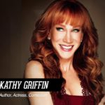 How Kathy Griffin Built Her 15 Million Dollar Brand