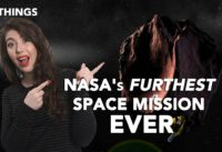 NASA's Furthest Space Mission EVER