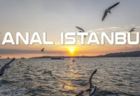 Turkey's Mega Project: Kanal Istanbul