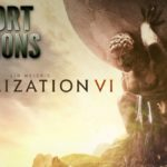Why Civ VI Brings Out The Worst In Humanity - Escort Mission