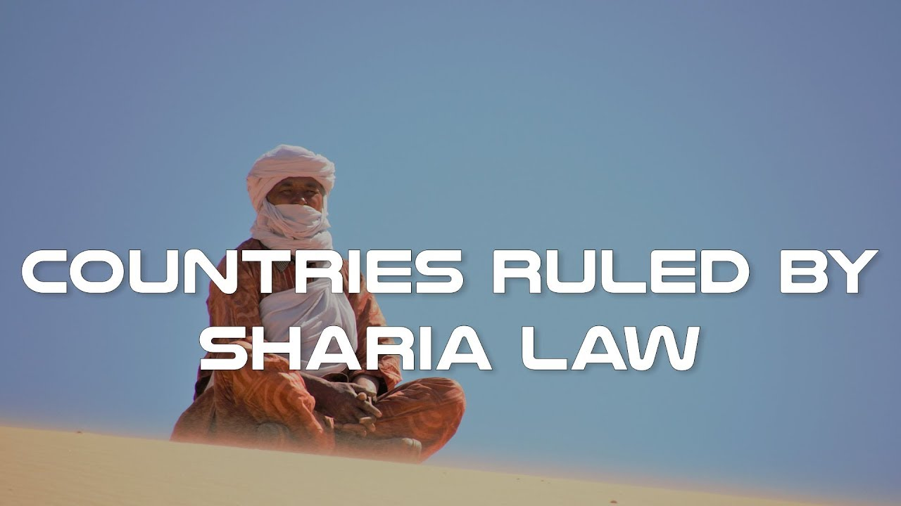 Which Countries Are Ruled by Sharia Law