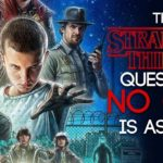 The Stranger Things Question No One is Asking (Illogical Conclusion)