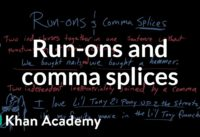 Run-ons and comma splices   Syntax   Khan Academy