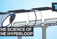 Science of the Hyperloop