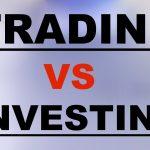DAY TRADING vs SHORT TERM TRADING vs LONG TERM INVESTING