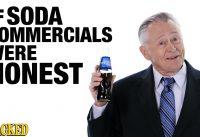 If Soda Commercials Were Honest - Honest Ads (Coca-cola, Pepsi, Dr. Pepper Parody)