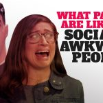 What Parties are Like for Socially Awkward People