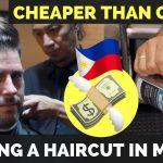 Getting a CHEAP MANILA HAIRCUT in the Philippines