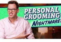 """""""Personal Grooming"""" Horror Stories"""
