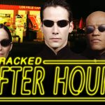 10 Terrifying Implications of the Matrix Universe - After Hours