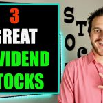 3 Great Dividend Stocks For Dividend Investing 2020