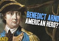 Why Benedict Arnold Was An American Hero (And Still A Traitor) - Hilarious Helmet History