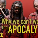 Why We Can't Wait for the Apocalypse - Today's Topic