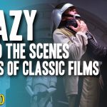 Crazy Behind the Scenes Stories of Classic Films - The Spit Take