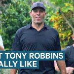 What Tony Robbins Is Really Like
