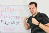 BILLIONAIRE vs MILLIONAIRE vs MIDDLE CLASS vs POOR