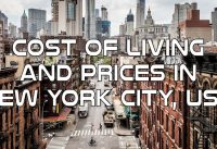 Cost of Living and Prices in New York City, USA